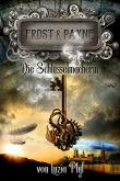 """""""Frost & Payne - Die Schlüsselmacherin"""" von Luzia Pfyl"""
