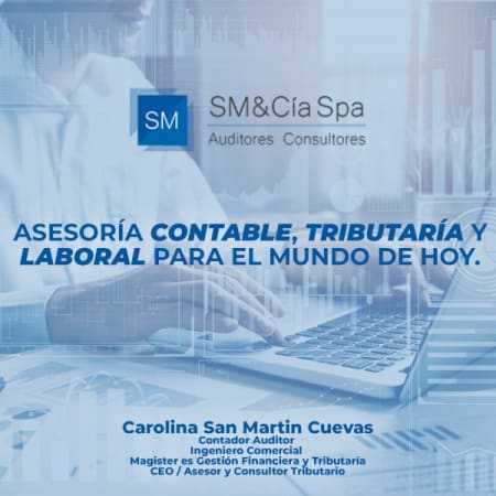 Contador Auditor Carolina San Martin / SM & Cia SpA