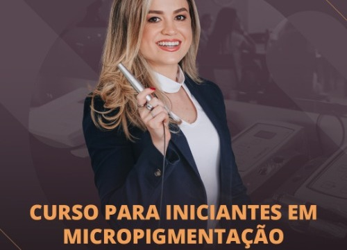 Curso para Iniciantes de Micropigmentação com Jéssica Hasse - Londrina Pr