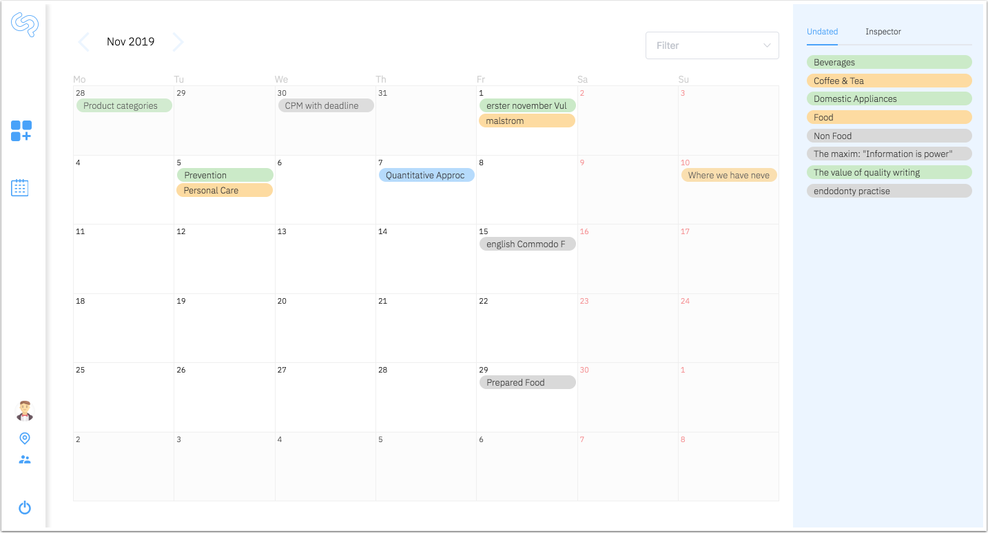 The calendar gives you a quick overview of the current status of your active projects.