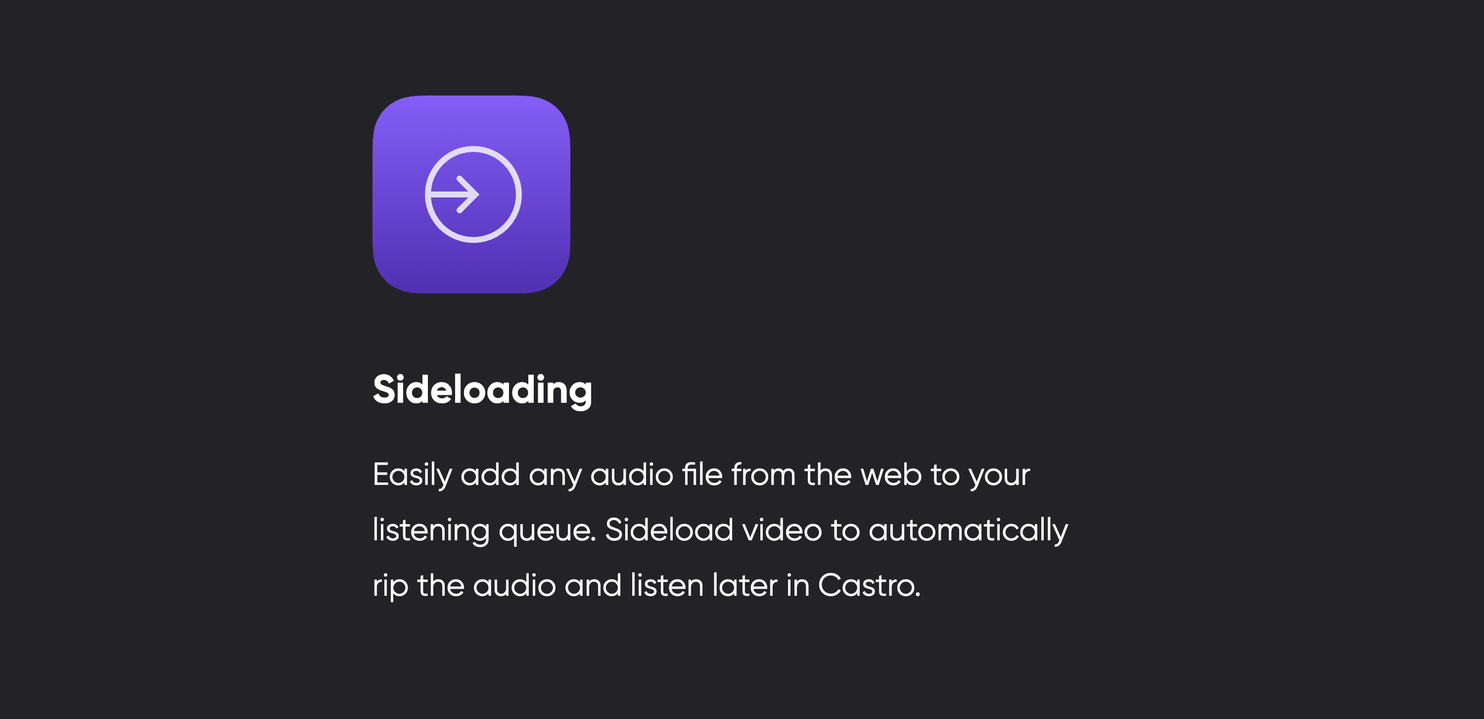 Castro's sideloading feature