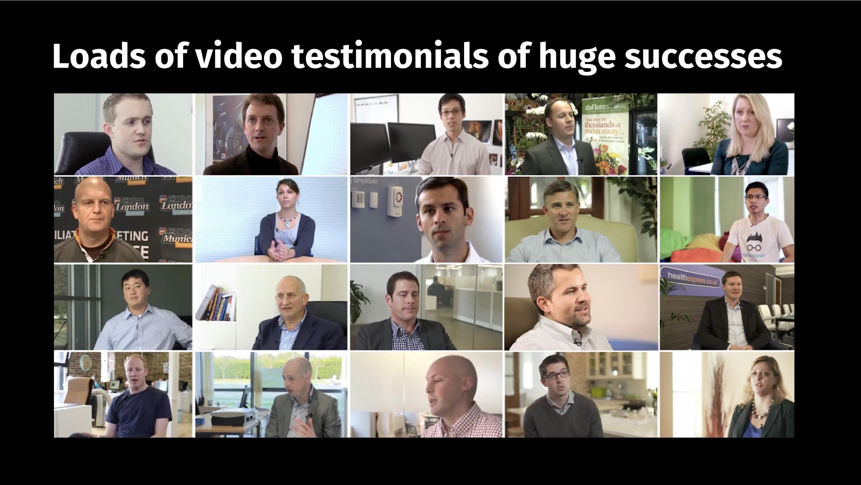 Screenshots of loads of video testimonials of huge successes