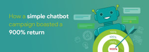 Simple Chatbot Campaign - 900 return