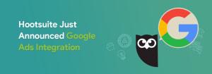 Hootsuite integrates Google ads
