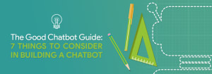 Good chatbot guide