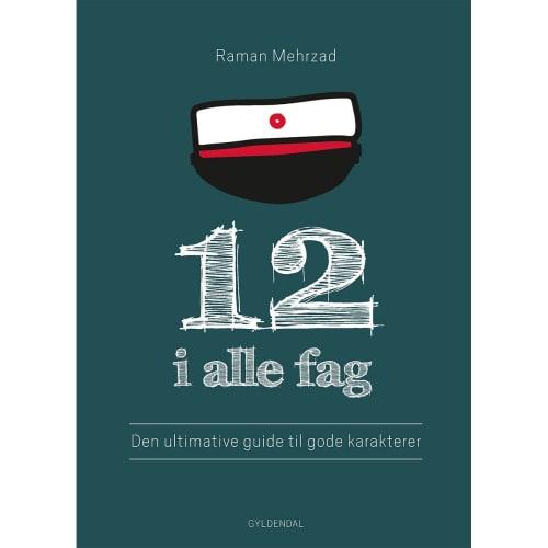 Image of   12 i alle fag - Den ultimative guide til gode karakterer - Hæftet