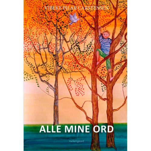Image of   Alle mine ord - Indbundet