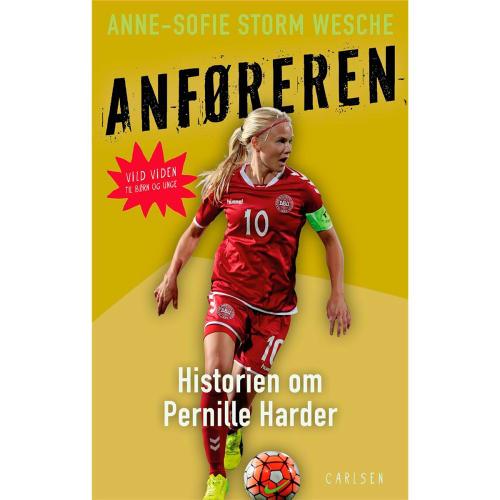 Image of   Anføreren - Historien om Pernille Harder - Hæftet