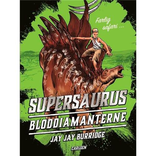 Image of   Bloddiamanterne - Supersaurus 2 - Hardback