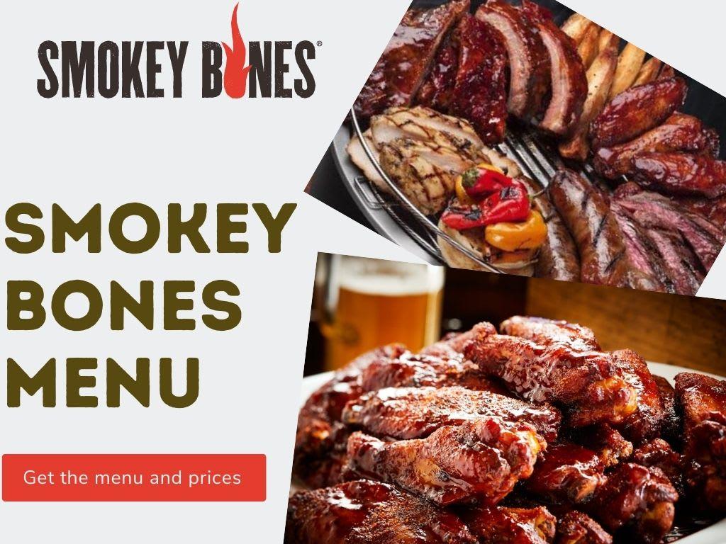 Smokey Bones Menu and Prices 2021 | Best Ribs In America?