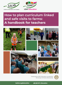 How to plan curriculum linked & safe visits to farms: A handbook for teachers