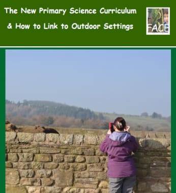 Linking the new primary science curriculum to outdoor settings