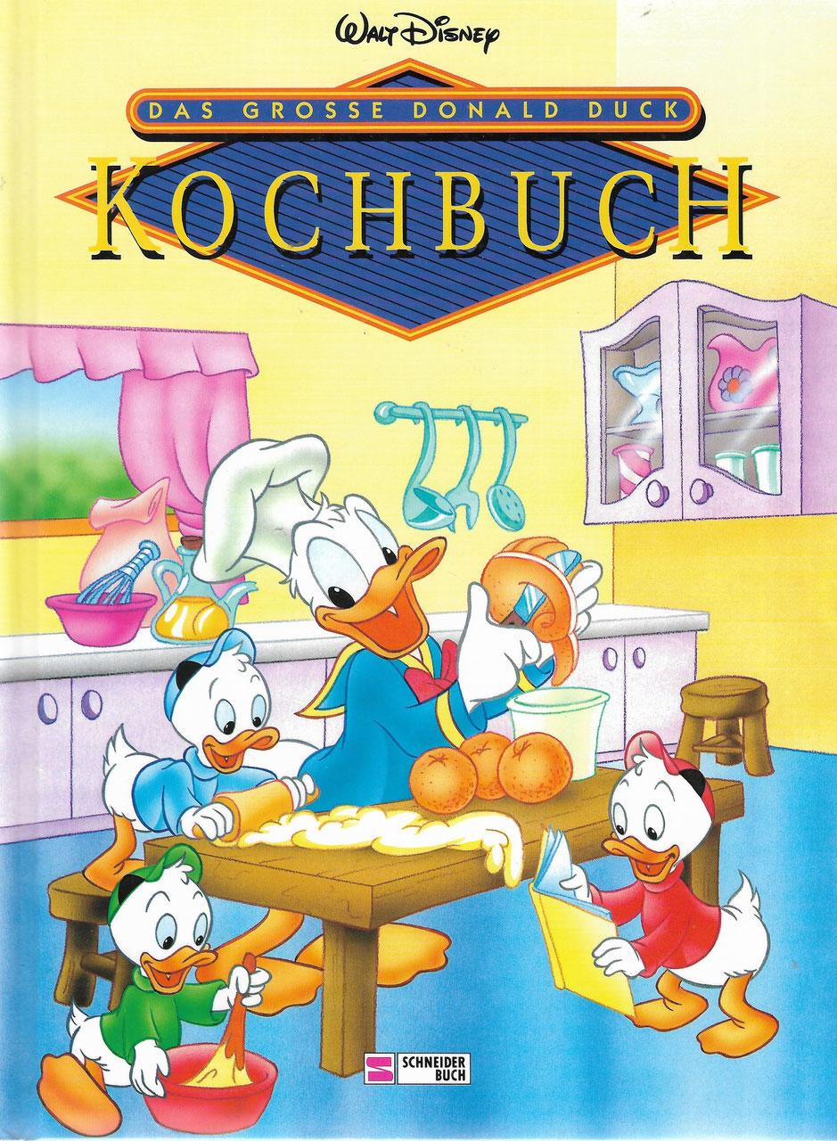 Das große Donald Duck Kochbuch (© Disney / Schneider Verlag)