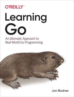 Learning Go by Jon Bodner