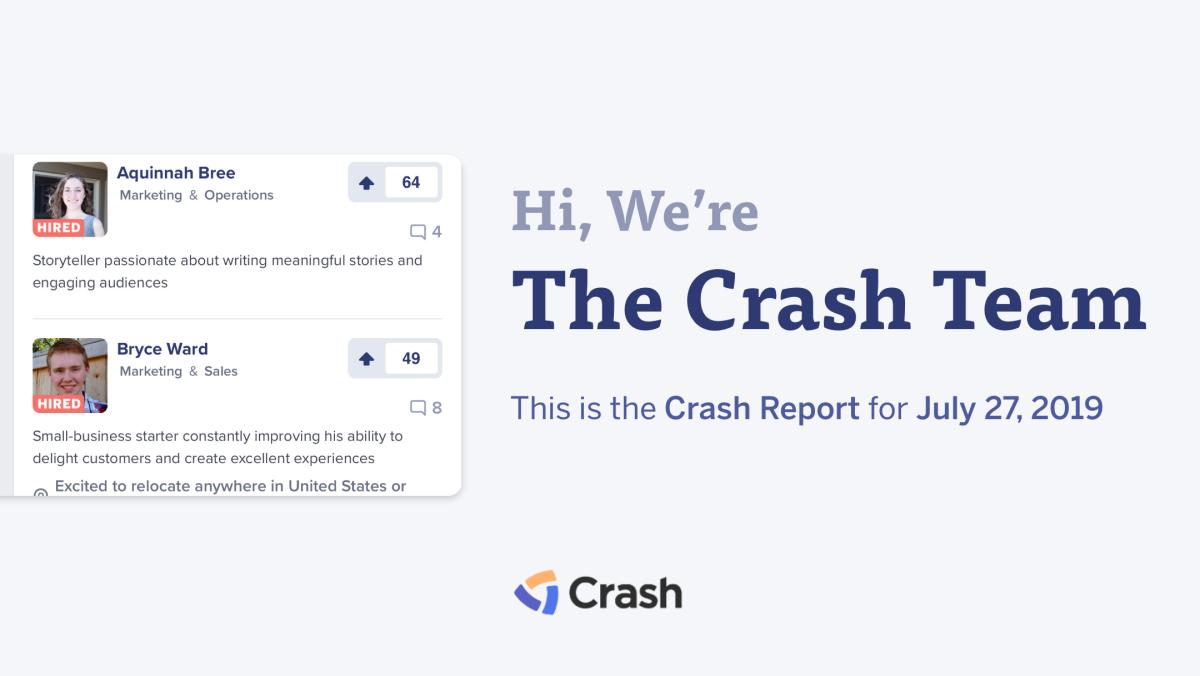 The Crash Report: July 27, 2019