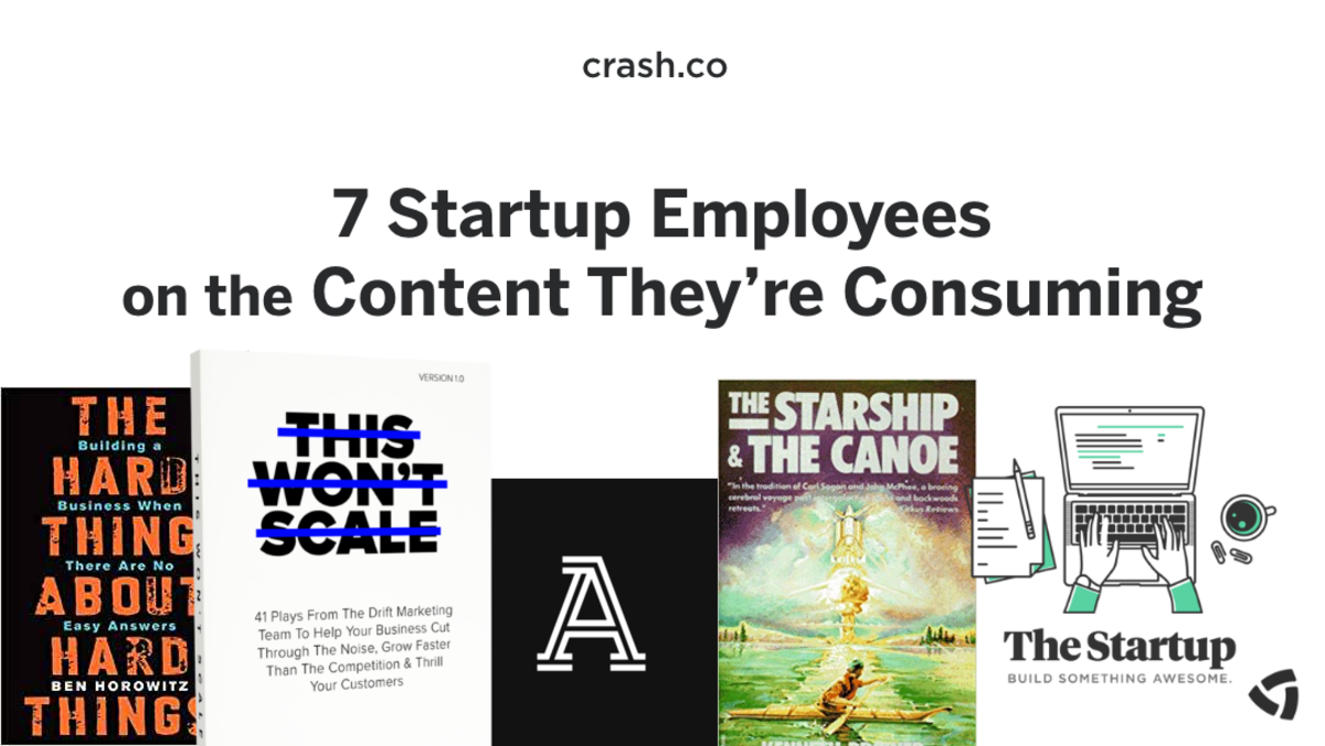 7 Startup Employees on the Content They're Consuming