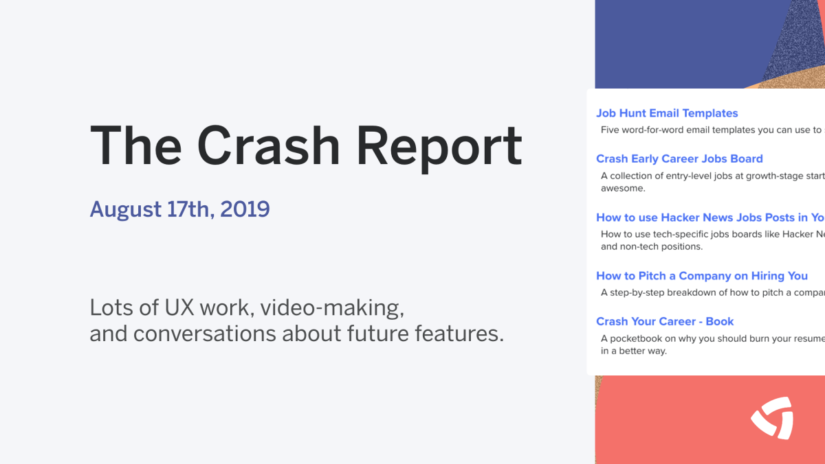 The Crash Report: August 17th, 2019