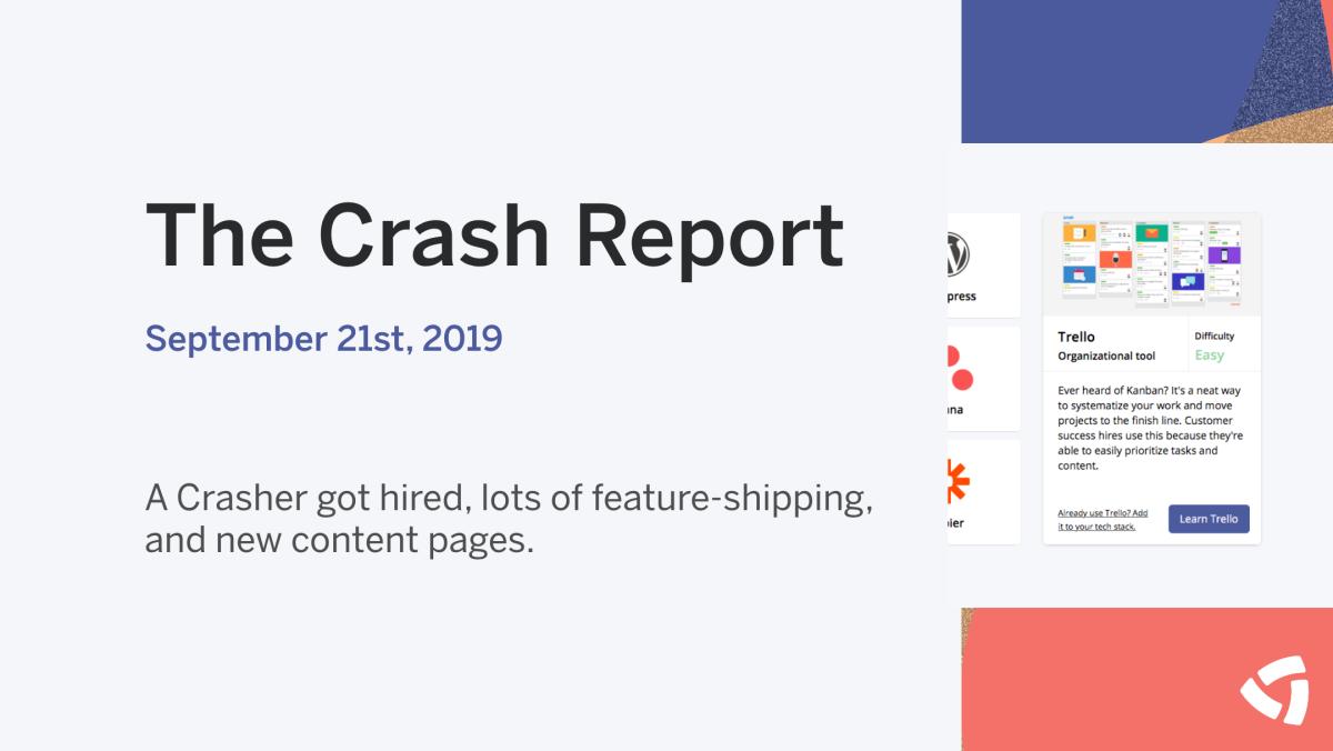 The Crash Report: September 21, 2019