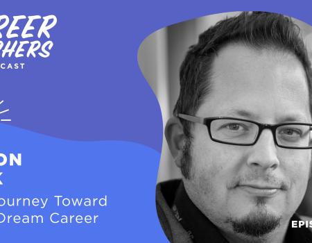 Jason Rink on Career Crashers Episode 15: The Journey Toward Your Dream Career