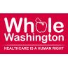 Whole Washington - Universal Health Care   Crowdpac