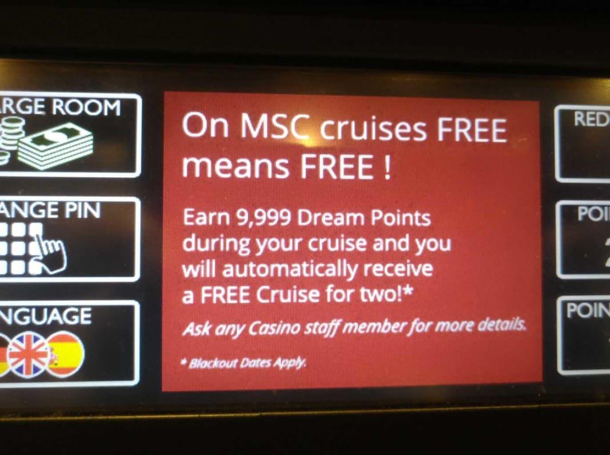 スロットマシンの操作画面に表示された9,999 DREAM POINTSで無料クルーズの案内 | 客船MSCスプレンディダのアクティビティ