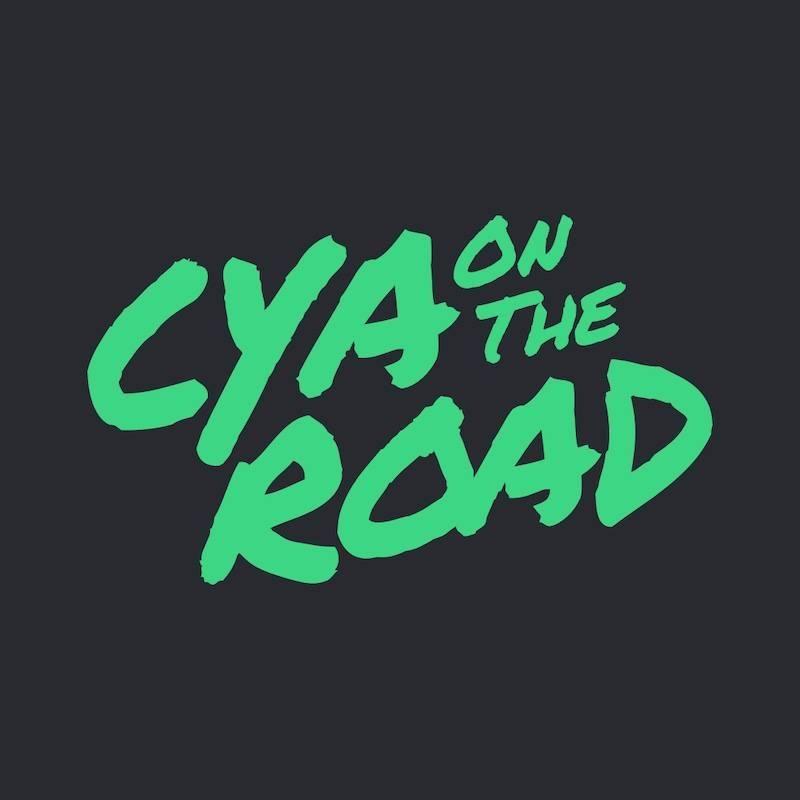 Cya On The Road