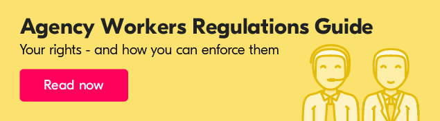 Find out what regulations agency workers need to be aware of