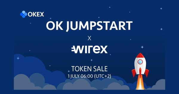 Wirex and OKEx Announce 4th OK Jumpstart Token Sale from 1st July