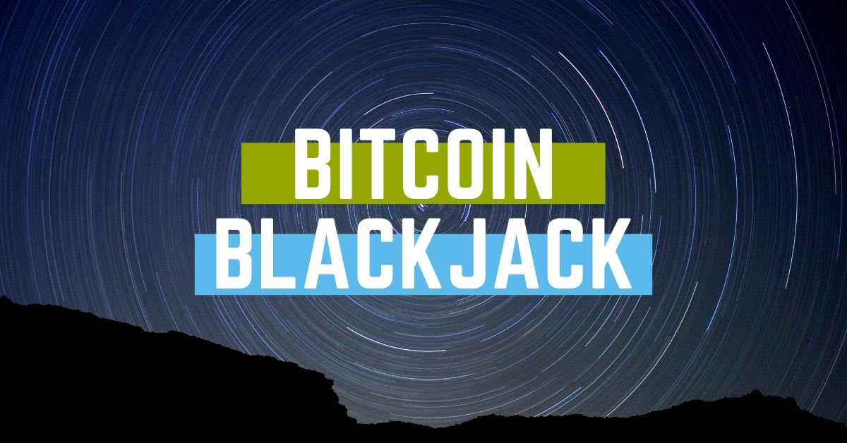 Bitcoin Blackjack Casinos And Bonuses Crypto Gambling News