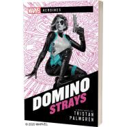 Marvel: Heroines - Domino: Strays (Novel) Thumb Nail