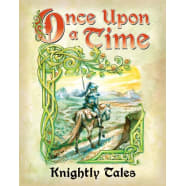 Once Upon a Time 3rd Edition: Knightly Tales Thumb Nail