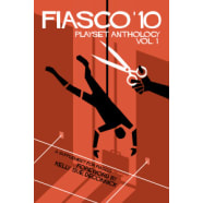 Fiasco RPG Playset Anthology - Volume 1 Thumb Nail