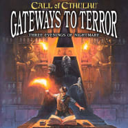 Call of Cthulhu: Gateways to Terror - Three Evenings of Nightmare Thumb Nail