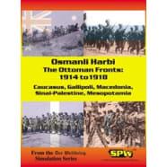 Der Weltkrieg: Osmanli Harbi: The Ottoman Fronts Thumb Nail