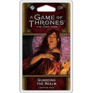 A Game of Thrones LCG: Guarding the Realm Chapter Pack Thumb Nail