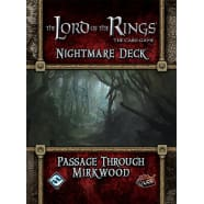 The Lord of the Rings LCG: Passage Through Mirkwood Nightmare Deck Thumb Nail