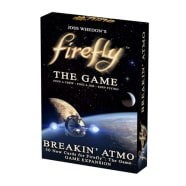 Firefly the Game: Breakin' Atmo Expansion Thumb Nail