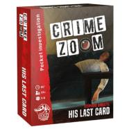Crime Zoom: His Last Card Thumb Nail