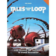 Tales from the Loop: Our Friends the Machines & Other Mysteries Thumb Nail