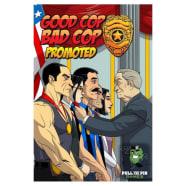 Good Cop Bad Cop: Promoted Thumb Nail