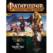 Pathfinder Adventure Path 129: War for the Crown Chapter 3: Twilight Child Thumb Nail