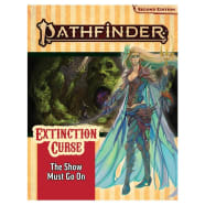 Pathfinder 2nd Edition Adventure Path 151: Extinction Curse Chapter 1: The Show Must Go On Thumb Nail