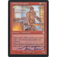 Keldon Champion Signed by Mark Tedin (Urza's Destiny) Thumb Nail