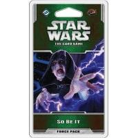 Star Wars LCG: So Be It Force Pack Thumb Nail