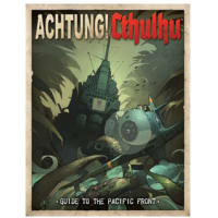 Achtung! Cthulhu RPG: Guide to the Pacific Front Thumb Nail