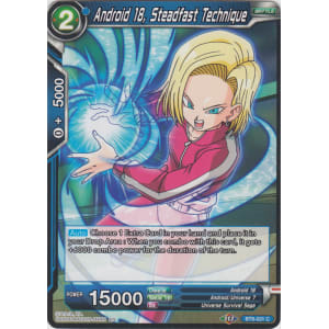 Android 18, Steadfast Technique