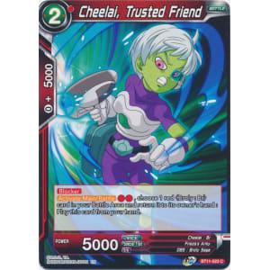 Cheelai, Trusted Friend