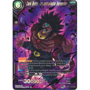 Dark Broly, Uncontrollable Berserker
