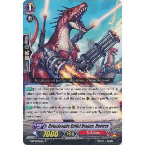 Cataclysmic Bullet Dragon, Raptrex