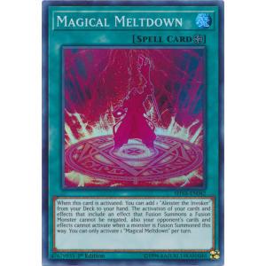 Magical Meltdown